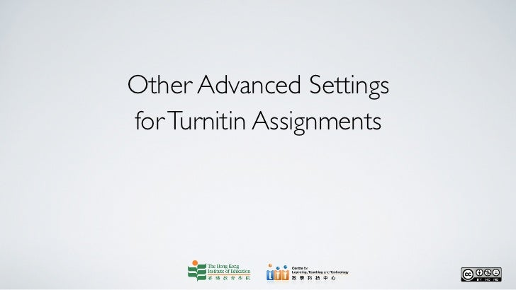 Other advanced settings for turnitin assignments