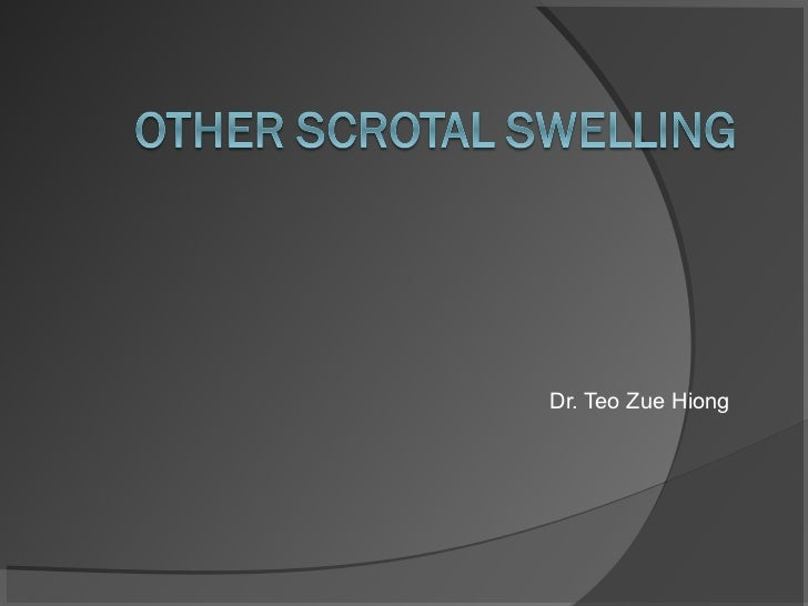 Other scrotal swelling by Dr. Teo