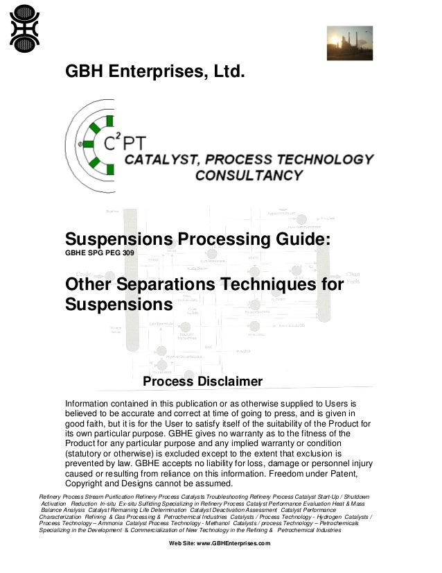 GBH Enterprises, Ltd.  Suspensions Processing Guide: GBHE SPG PEG 309  Other Separations Techniques for Suspensions  Proce...