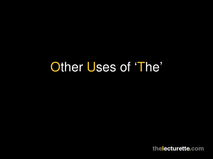 Other Uses of 'The'