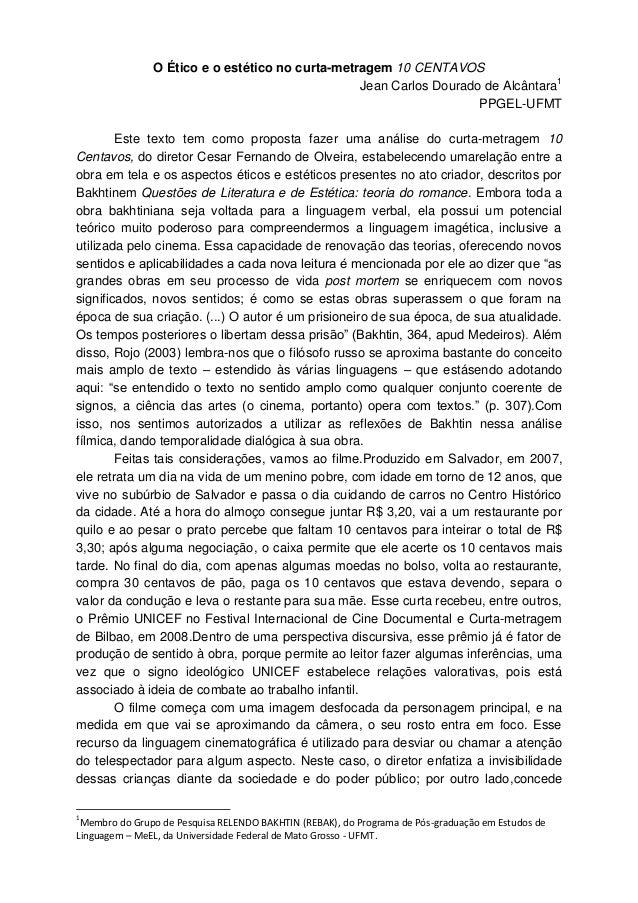 O Ético e o estético no curta-metragem 10 CENTAVOS                                                 Jean Carlos Dourado de ...