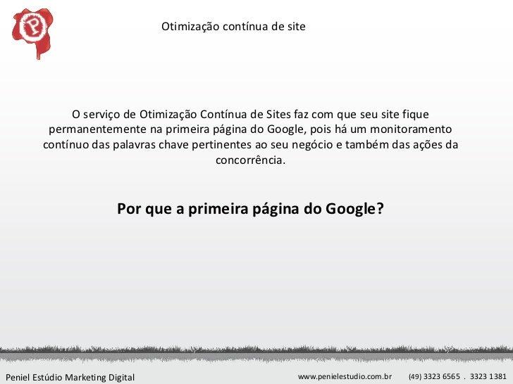 Otimização contínua de site              O serviço de Otimização Contínua de Sites faz com que seu site fique          per...