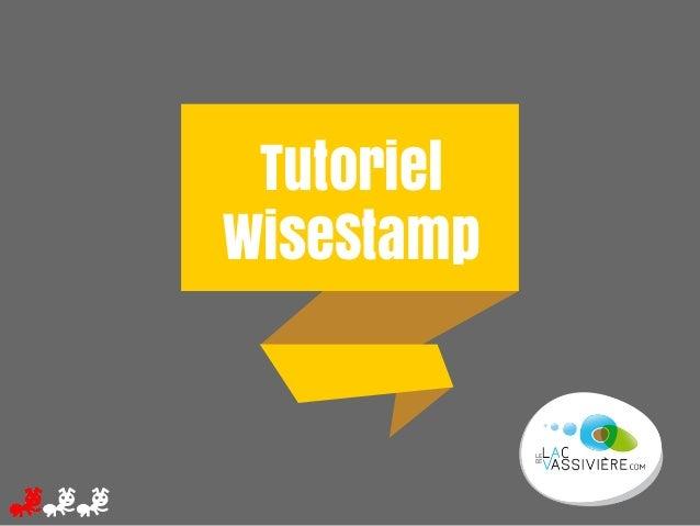 Tutoriel WiseStamp