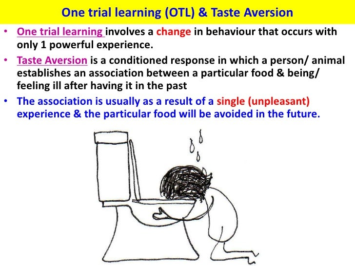 learned taste aversion essay Journal of comparative and physiological psychology 1975, vol 89, no 9, 1010-1018 role of illness in producing learned taste aversions in rats.