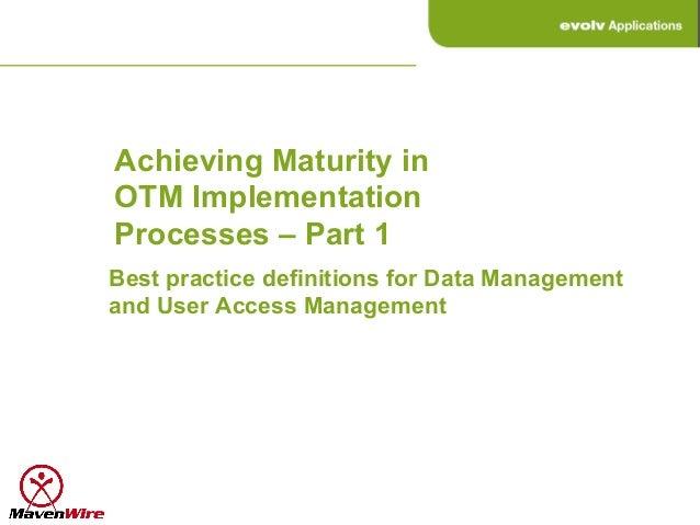 Otm 2013 c13_e-23b-hatcher-neil-otm-gtm-data-maintenance