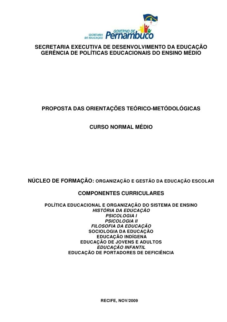 SECRETARIA EXECUTIVA DE DESENVOLVIMENTO DA EDUCAÇÃO    GERÊNCIA DE POLÍTICAS EDUCACIONAIS DO ENSINO MÉDIO    PROPOSTA DAS ...