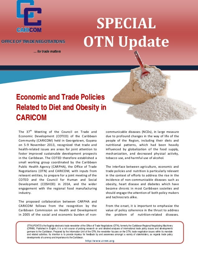 OFFICE OF TRADE NEGOTIATIONS      … for trade matters  SPECIAL	 OTN	Update	           Eco nomic and Trade Policies Rela...