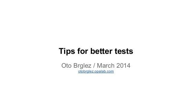 Oto Brglez - Tips for better tests