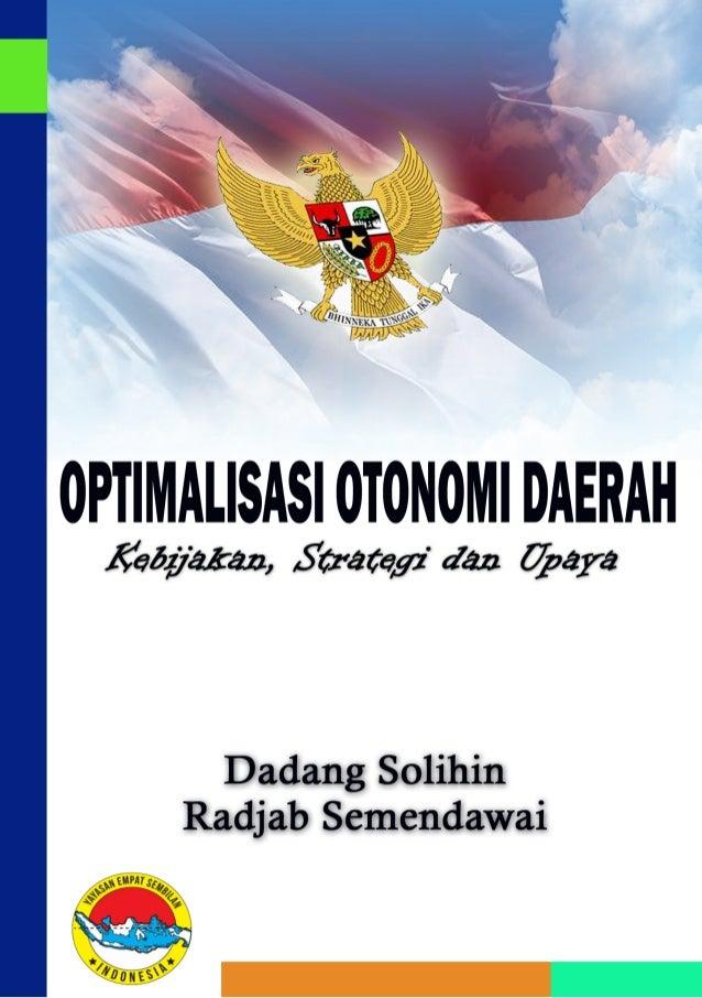 Tentang Penulis Dr. H. Dadang Solihin, SE, MA Penyandang gelar Doktor Ilmu Pemerintahan dari Universitas Padjadjaran ini a...