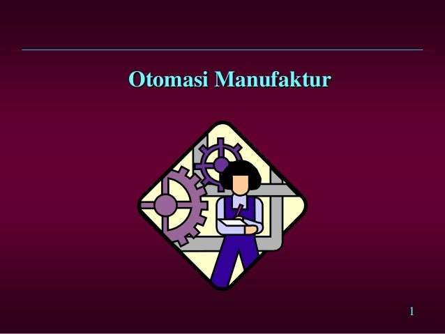 Otomasi Manufaktur                     1
