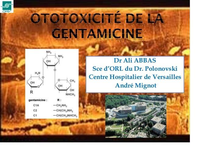 Ototoxicité Gentamicine