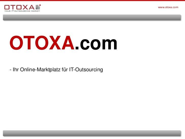 OTOXA.com<br />- Ihr Online-Marktplatz für IT-Outsourcing<br />