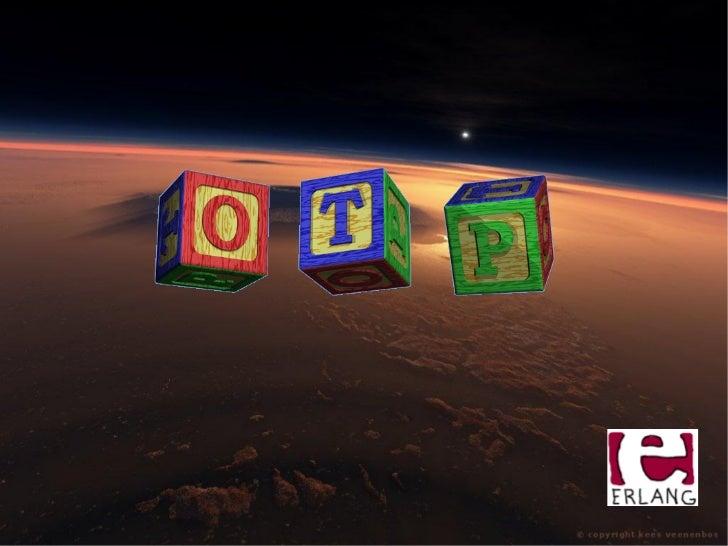 Open Telecomunication Platform (OTP)