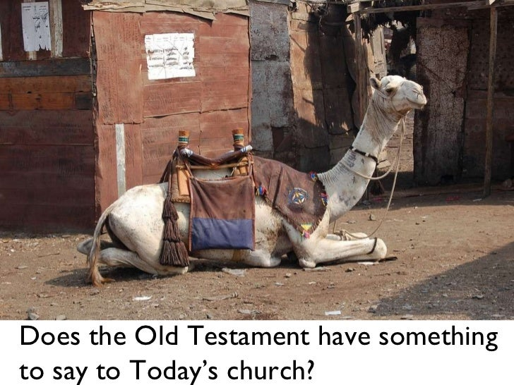 Does the Old Testament have something to say to Today's church?