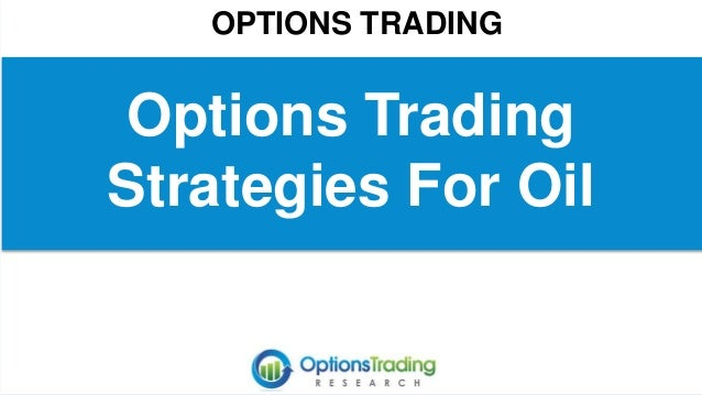 How to trade options on oil