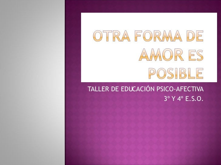 Otra Forma De Amor Es Posible