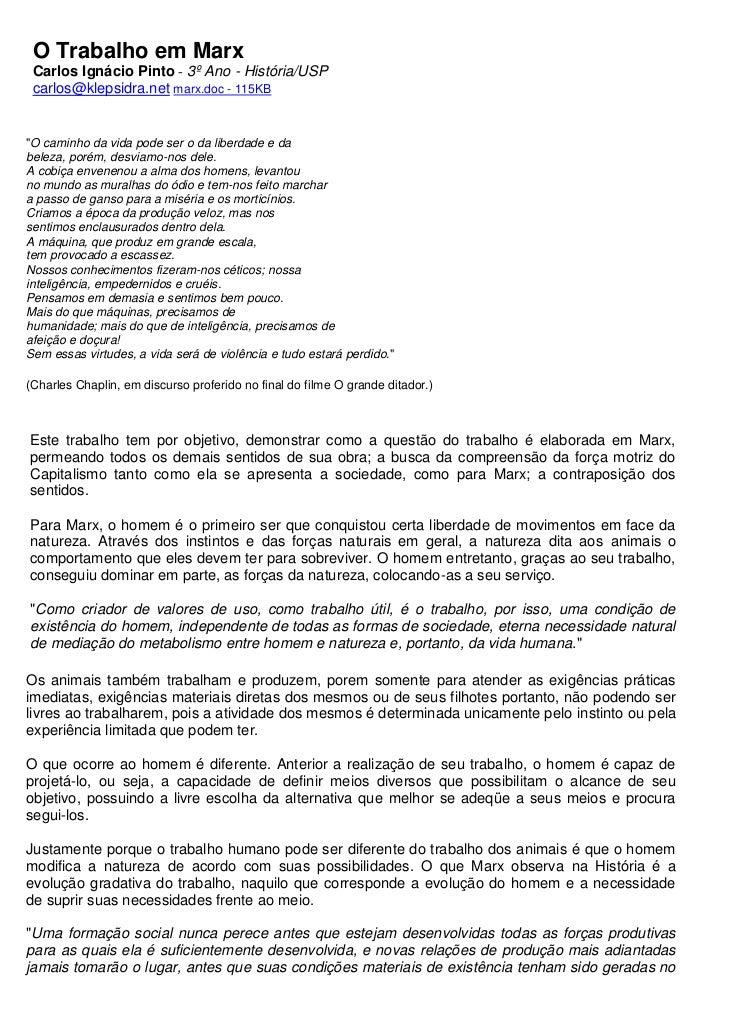 """O Trabalho em Marx Carlos Ignácio Pinto - 3º Ano - História/USP carlos@klepsidra.net marx.doc - 115KB""""O caminho da vida po..."""