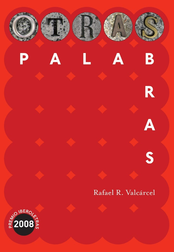 Rafael R. Valcárcel     Otras palabras