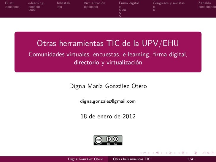 Bilatu   e-learning   Inkestak      Virtualización      Firma digital         Congresos y revistas          Zabaldu       ...