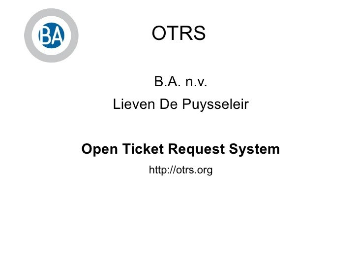 Open Ticket Request System