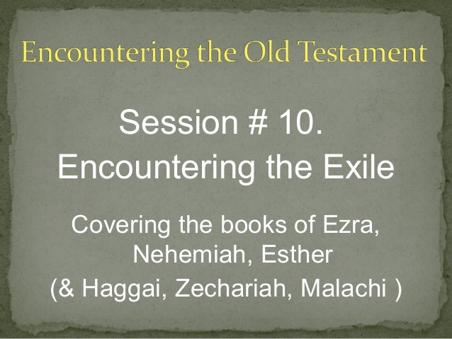 OT Session 10 Exilic Books