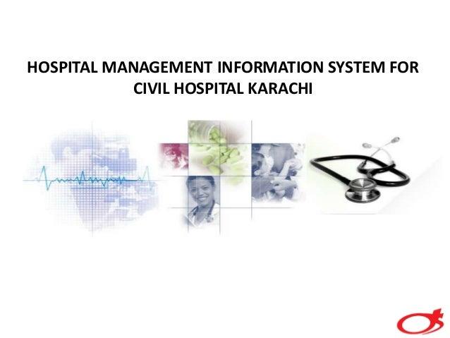 HOSPITAL MANAGEMENT INFORMATION SYSTEM FOR CIVIL HOSPITAL KARACHI