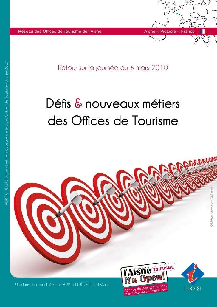 Office de Tourisme Aisne Defis Nouveaux Metiers 2010