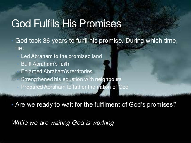 Years Promised by God God Fulfils His Promises