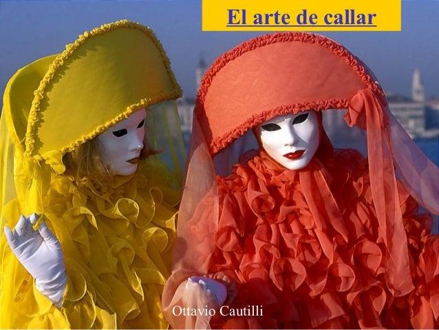 El arte de callarOttavio Cautilli