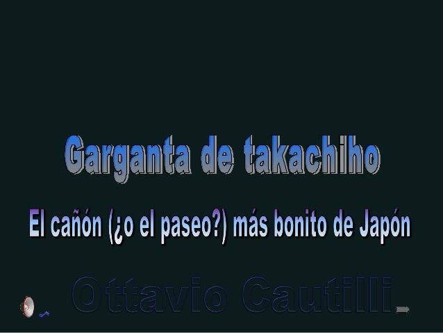 Takachiho Cerca de Takachiho, prefectura de Miyazaki, Japón se encuentra la Garganta de Takachiho, un paraje natural que c...