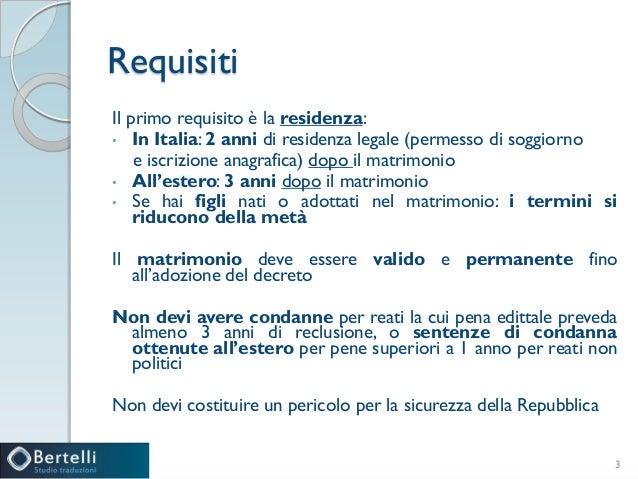 Ottenere la cittadinanza italiana per matrimonio for Permesso di soggiorno dopo matrimonio