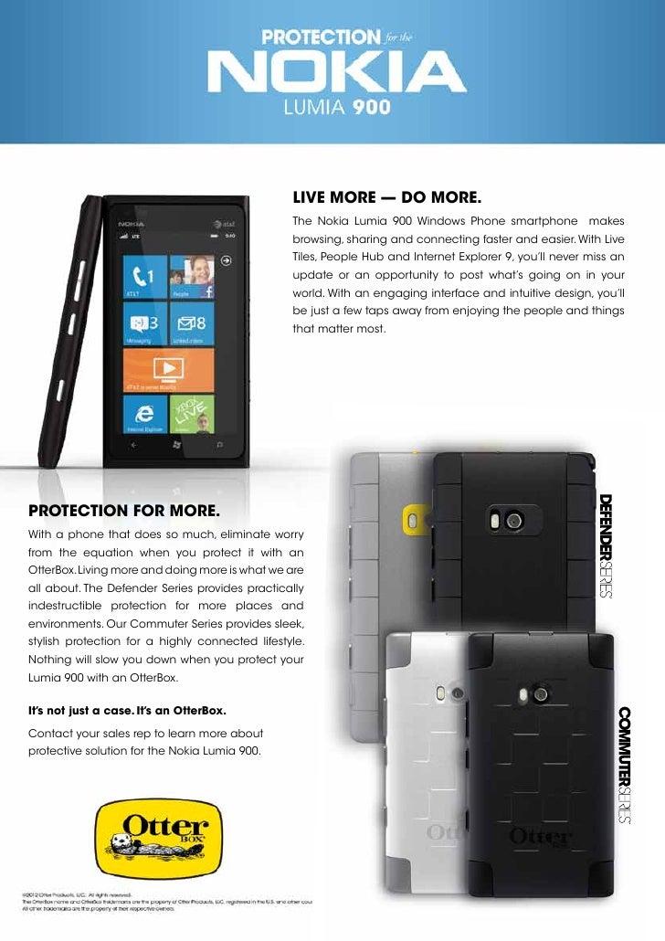 Live more — Do more.                                                 The Nokia Lumia 900 Windows Phone smartphone makes   ...