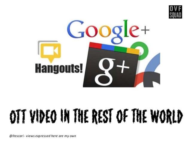 HangoutSquad #0 : Le marché de la vidéo en Afrique et au Moyen Orient par Laurent tescari