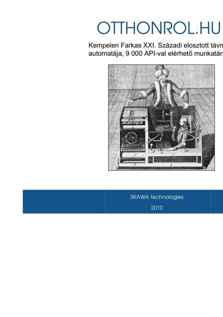 Kempelen Farkas XXI. századi távmunka automatája