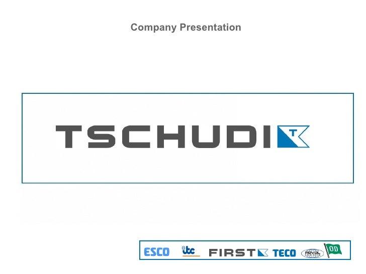 Tschudi Group Presentation