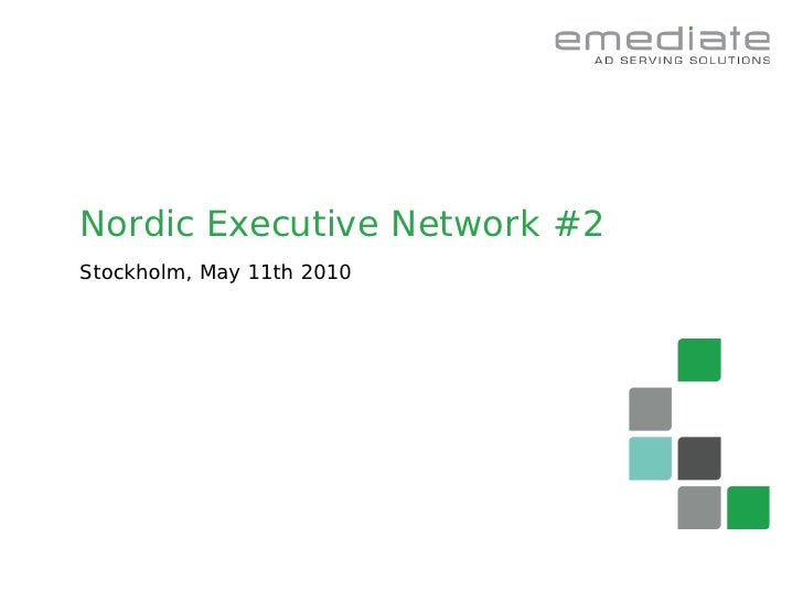 Nordic Executive Network #2 Stockholm, May 11th 2010                           Grow your profit!