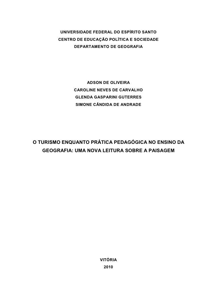 UNIVERSIDADE FEDERAL DO ESPÍRITO SANTO        CENTRO DE EDUCAÇÃO POLÍTICA E SOCIEDADE              DEPARTAMENTO DE GEOGRAF...