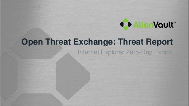 AlienVault Open Threat Exchange: Threat Report
