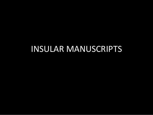 INSULAR MANUSCRIPTS