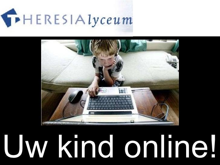 Uw kind online!