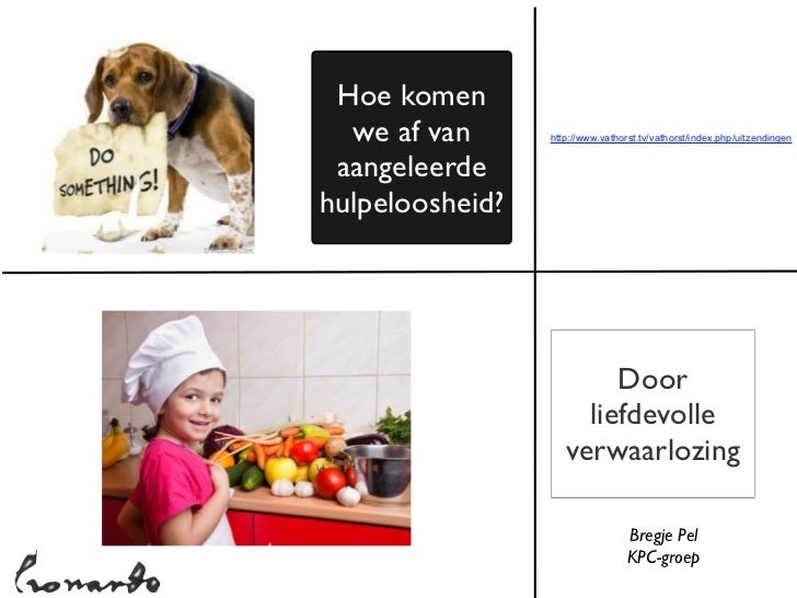 Hoe komen  we af van      http://www.vathorst.tv/vathorst/index.php/uitzendingen aangeleerdehulpeloosheid?                ...