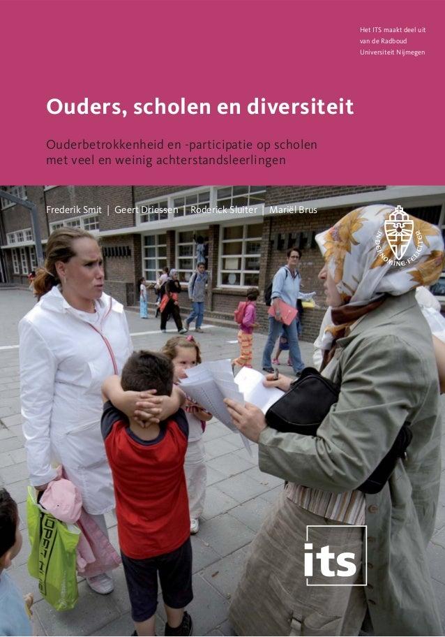 Frederik Smit e.a. (2007). Ouders, scholen en diversiteit. ouderbetrokkenheid en  participatie op scholen met veel en weinig achterstandsleerlingen