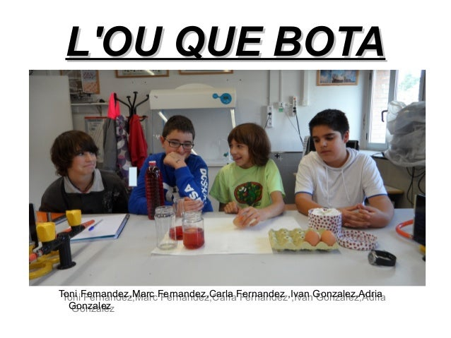 LOU QUE BOTA                                            ++Toni Fernandez,Marc Fernandez,Carla Fernandez ,Ivan Gonzalez,Adr...