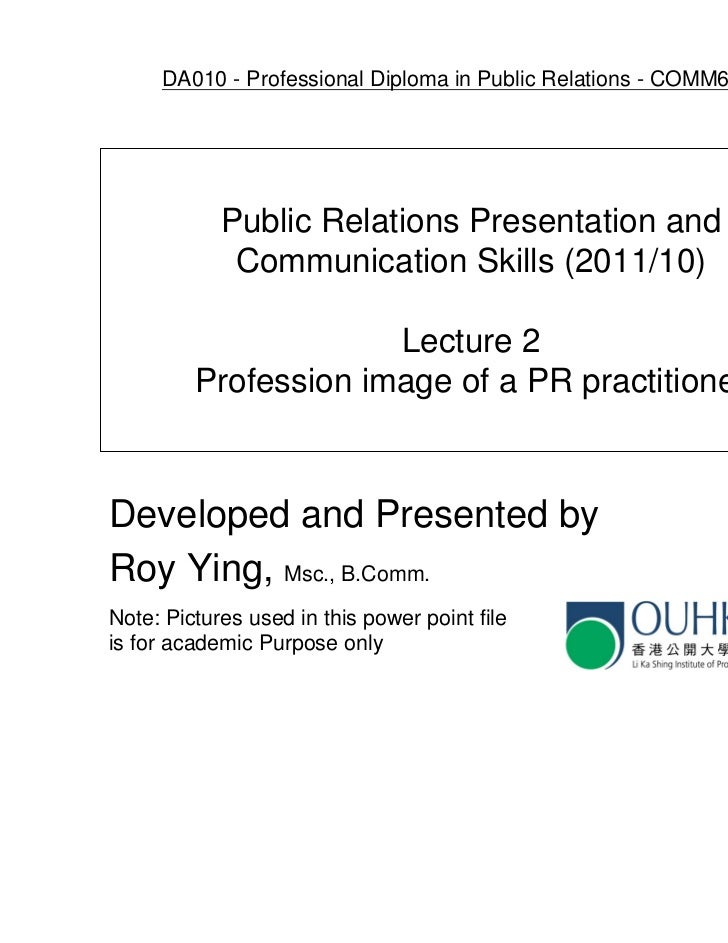 DA010 - Professional Diploma in Public Relations - COMM6005EP            Public Relations Presentation and             Com...