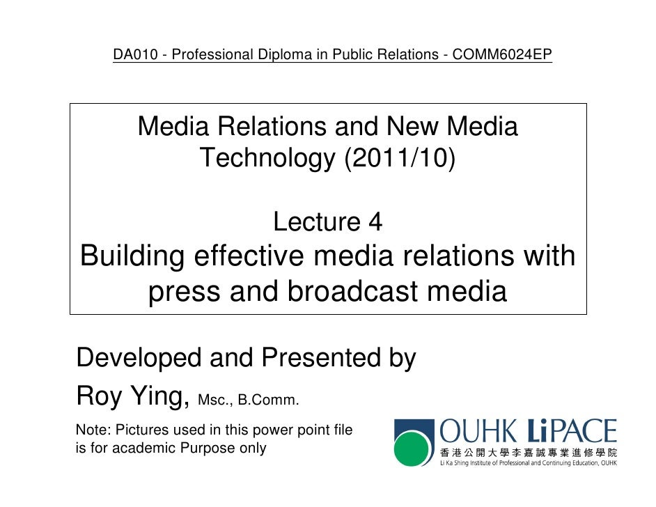 DA010 - Professional Diploma in Public Relations - COMM6024EP         Media Relations and New Media             Technology...