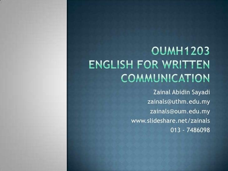 Zainal Abidin Sayadi    zainals@uthm.edu.my     zainals@oum.edu.mywww.slideshare.net/zainals             013 - 7486098