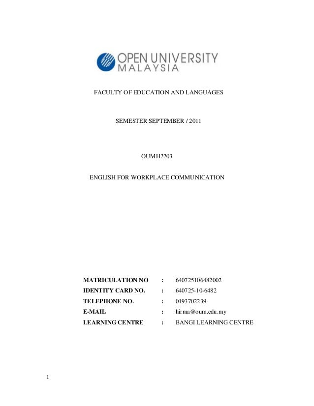 FACULTY OF EDUCATION AND LANGUAGES             SEMESTER SEPTEMBER / 2011                    OUMH2203     ENGLISH FOR WORKP...