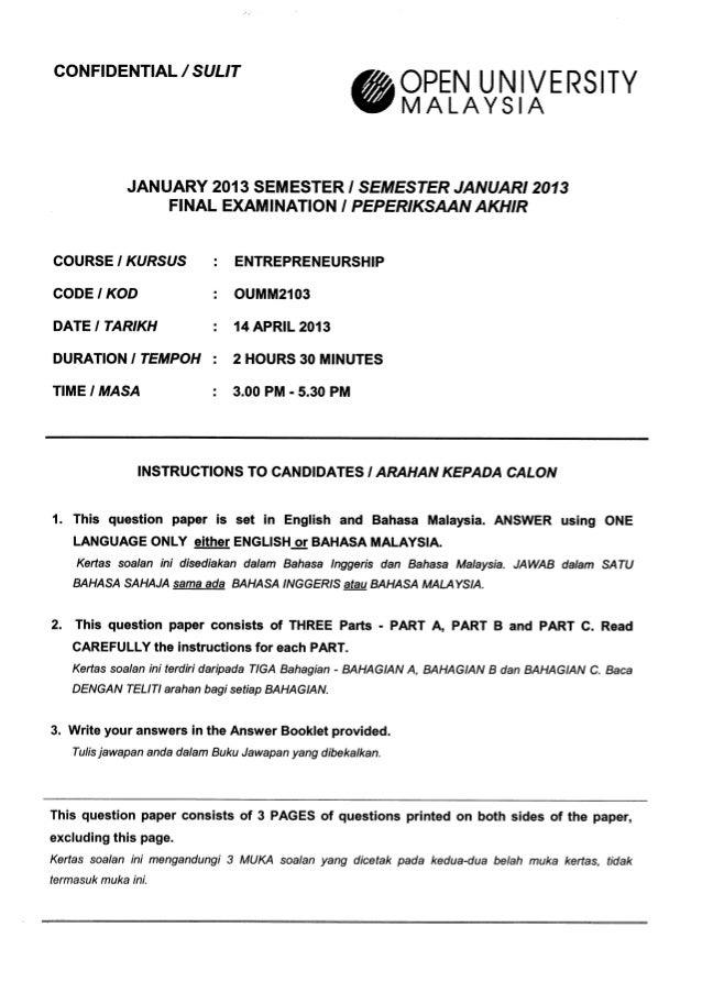 CONFIDENTIAL /  SULIT     OPEN UNIVERS  TY MALAYSIA  JANUARY 2013 SEM ESTER I SEMESTER JANUARI 2013 FINAL EXAMINATION l PE...