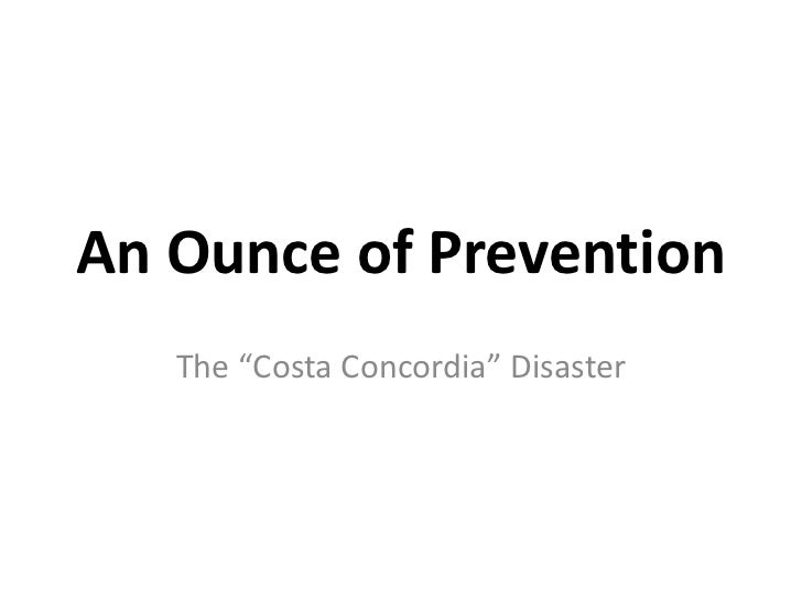 """An Ounce of Prevention   The """"Costa Concordia"""" Disaster"""