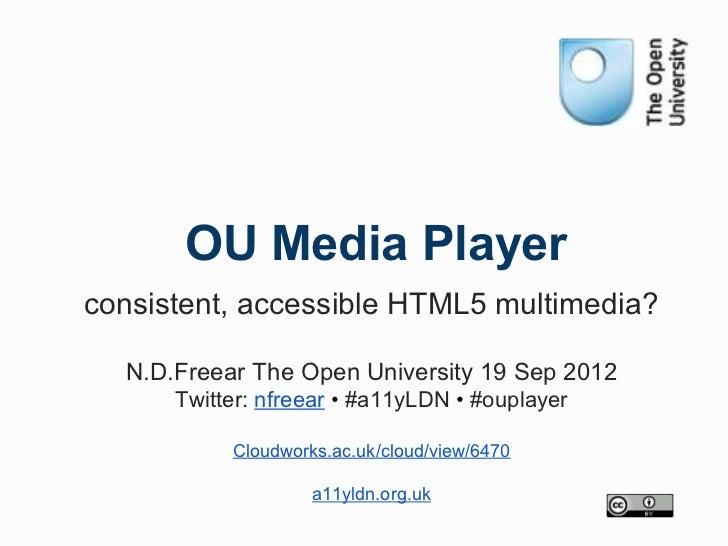 OU Media Player at a11yLDN 2012